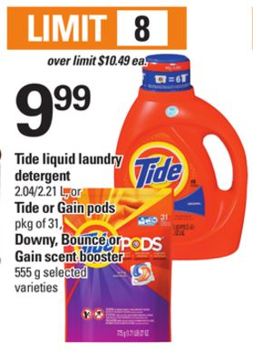 Tide Liquid Laundry Detergent - 2.04/2.21 L - Or Tide Or Gain PODS - Pkg Of 31 - Downy - Bounce Or Gain Scent Booster - 555 g