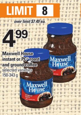Maxwell House Instant Or PC Roast And Ground Coffee - 150-343 g