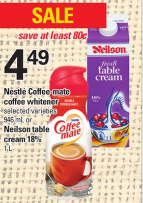 Nestlé Coffee-mate Coffee Whitener Selected Varieties - 946 Ml Or Neilson Table Cream 18% - 1 L