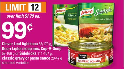 Clover Leaf Light Tuna - 85/170 g - Knorr Lipton Soup Mix - Cup-a-soup - 58-166 G Or Sidekicks - 111-167 g - Classic Gravy Or Pasta Sauce - 20-47 g