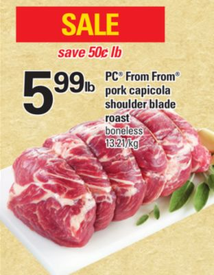 PC From From Pork Capicola Shoulder Blade Roast