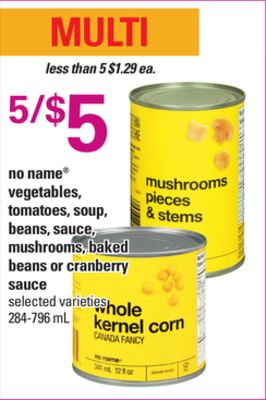 No Name Vegetables - Tomatoes - Soup - Beans - Sauce - Mushrooms - Baked Beans Or Cranberry Sauce - 284-796 ml
