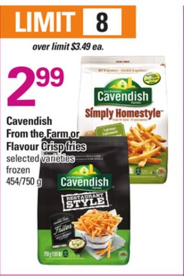 Cavendish From The Farm Or Flavour Crisp Fries - 454/750 g