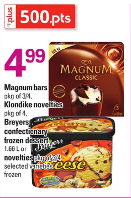 Magnum Bars - Pkg of 3/4 - Klondike Novelties - Pkg of 4 - Breyers Confectionary Frozen Dessert - 1.66 L or Novelties - Pkg of 3/4