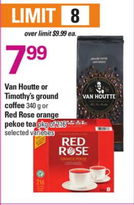 Van Houtte Or Timothy's Ground Coffee - 340 g or Red Rose Orange Pekoe Tea - Pkg of 216