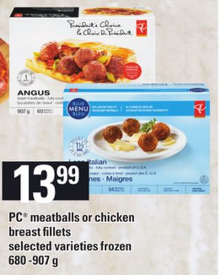 PC Meatballs Or Chicken Breast Fillets - 680 -907 g