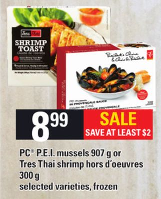 PC P.e.i. Mussels - 907 g or Tres Thai Shrimp Hors D'oeuvres - 300 g