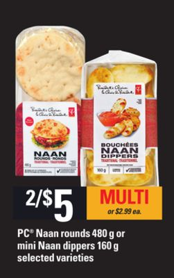 PC Naan Rounds - 480 g or Mini Naan Dippers - 160 g