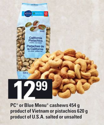 PC Or Blue Menu Cashews - 454 g Or Pistachios - 620 g