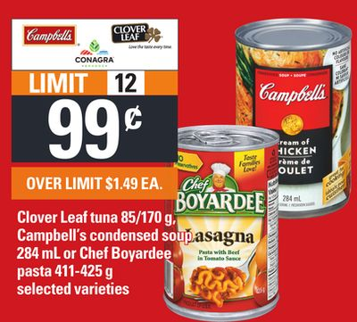 Clover Leaf Tuna - 85/170 G - Campbell's Condensed Soup - 284 Ml Or Chef Boyardee Pasta - 411-425 G