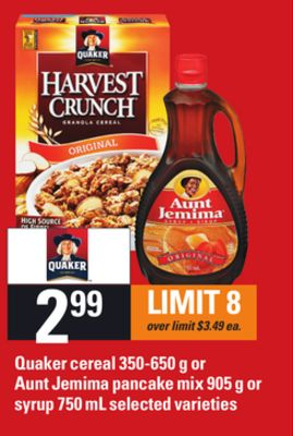 Quaker Cereal - 350-650 g Or Aunt Jemima Pancake Mix - 905 g Or Syrup - 750 mL