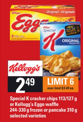 Special K Cracker Chips - 113/127 g Or Kellogg's Eggo Waffle - 244-330 g Frozen Or Pancake - 310 g