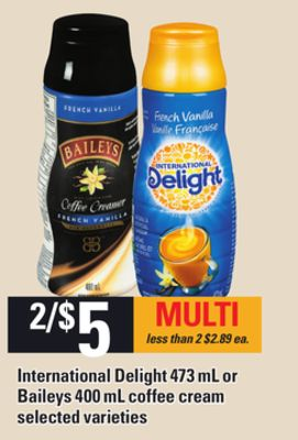 International Delight - 473 mL Or Baileys Coffee Cream - 400 mL