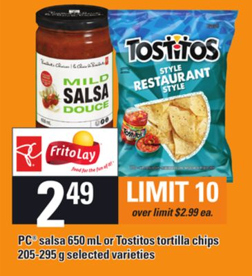 PC Salsa - 650 mL or Tostitos Tortilla Chips - 205-295 g