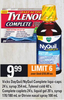 Vicks Dayquil/nyquil Complete Liqui-caps - 24's - Syrup - 354 Ml - Tylenol Cold - 40's - Complete Caplets - 24's - Liquid Gel - 20's - Syrup - 170/180 Ml Or Otrivin Nasal Spray - 100 Ml