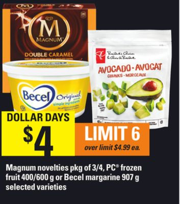 Magnum Novelties - Pkg of 3/4 - PC Frozen Fruit - 400/600 g Or Becel Margarine - 907 g