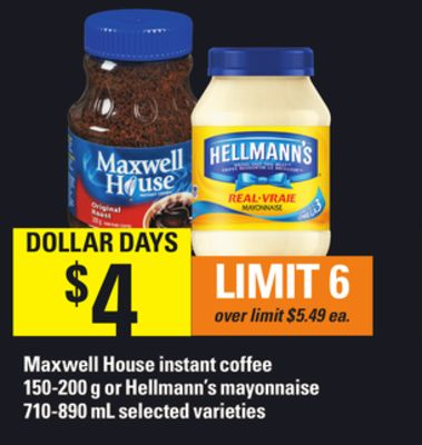 Maxwell House Instant Coffee - 150-200 g Or Hellmann's Mayonnaise - 710-890 mL
