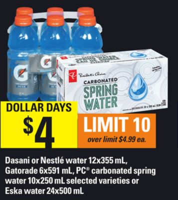Dasani Or Nestlé Water 12x355 Ml - Gatorade 6x591 Ml - PC Carbonated Spring Water 10x250 Ml Or ESKA Water 24x500 Ml