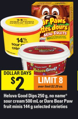 Heluva Good Dips - 250 g - No Name Sour Cream - 500 mL Or Dare Bear Paw Fruit Minis - 144 g