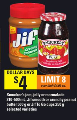 Smucker's Jam - Jelly Or Marmalade - 310-500 mL - Jif Smooth Or Crunchy Peanut Butter - 500 g Or Jif To Go Cups - 250 g