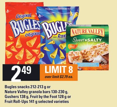 Bugles Snacks - 212-213 G Or Nature Valley Granola Bars - 130-230 G - Gushers - 138 G - Fruit By The Foot - 128 G Or Fruit Roll-ups - 141 G