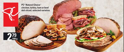 PC Natural Choice Chicken - Turkey - Ham Or Beef Deli Sliced