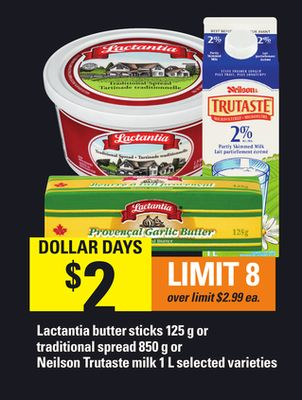 Lactantia Butter Sticks 125 g or Traditional Spread 850 g or Neilson Trutaste Milk 1 L