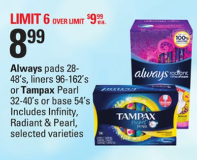 Always Pads - 28- 48's - Liners - 96-162's Or Tampax Pearl - 32-40's Or Base - 54's