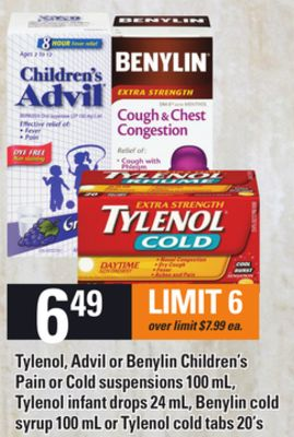 Tylenol - Advil Or Benylin Children's Pain Or Cold Suspensions 100 Ml - Tylenol Infant Drops 24 Ml - Benylin Cold Syrup 100 Ml Or Tylenol Cold Tabs 20's