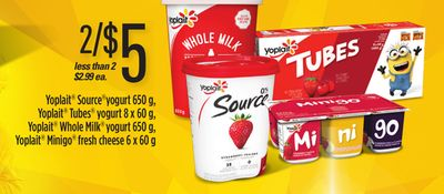 Yoplait Source Yogurt - 650 g - Yoplait Tubes Yogurt - 8 X 60 g - Yoplait Whole Milk Yogurt 650 g - Yoplait Minigo Fresh Cheese - 6 X 60 g