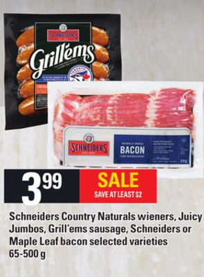 Schneiders Country Naturals Wieners - Juicy Jumbos - Grill'ems Sausage - Schneiders Or Maple Leaf Bacon - 65-500 g