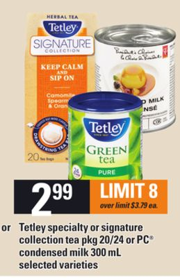 Tetley Specialty Or Signature Collection Tea - Pkg 20/24 Or PC Condensed Milk - 300 mL