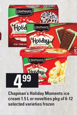 Chapman's Holiday Moments Ice Cream 1.5 L Or Novelties Pkg Of 6-12