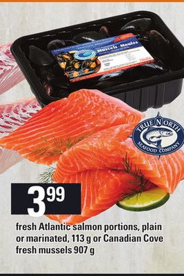 Fresh Atlantic Salmon Portions - Plain Or Marinated - 113 G Or Canadian Cove Fresh Mussels - 907 G