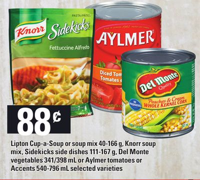 Lipton Cup-a-soup Or Soup Mix - 40-166 g - Knorr Soup Mix - Sidekicks Side Dishes - 111-167 g - Del Monte Vegetables - 341/398 mL Or Aylmer Tomatoes Or Accents - 540-796 mL