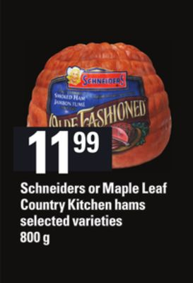 Schneiders Or Maple Leaf Country Kitchen Hams - 800 g