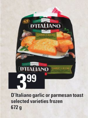 D'italiano Garlic Or Parmesan Toast - 672 g