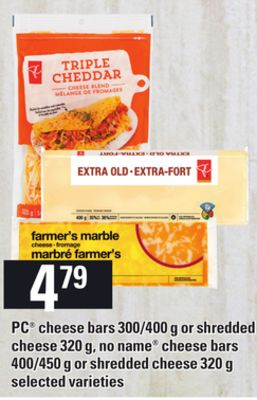 PC Cheese Bars - 300/400 g Or Shredded Cheese - 320 g - No Name Cheese Bars - 400/450 g Or Shredded Cheese - 320 g