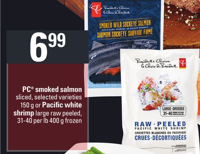PC Smoked Salmon 150 g or Pacific White Shrimp 31-40 Per Lb 400 g