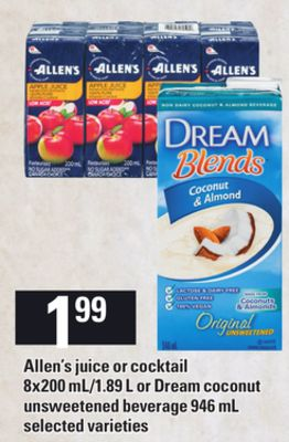 Allen's Juice Or Cocktail - 8x200 Ml/1.89 L Or Dream Coconut Unsweetened Beverage - 946 Ml