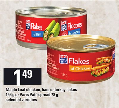 Maple Leaf Chicken - Ham Or Turkey Flakes - 156 G Or Paris Paté Spread - 78 G