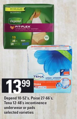 Depend - 10-52's - Poise - 27-66's - Tena - 12-48's Incontinence Underwear Or Pads