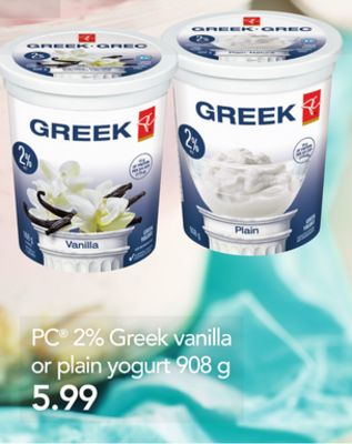 PC 2% Greek Vanilla Or Plain Yogurt - 908 g