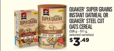 Quaker Super Grains Instant Oatmeal Or Quaker Steel Cut Oats Cereal - 336 g - 511 g