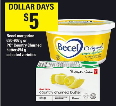 Becel Margarine - 680-907 g Or PC Country Churned Butter - 454 g