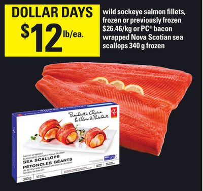 Wild Sockeye Salmon Fillets - Or PC Bacon Wrapped Nova Scotian Sea Scallops - 340 g