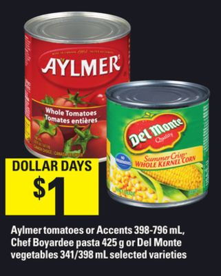 Aylmer Tomatoes Or Accents - 398-796 Ml - Chef Boyardee Pasta - 425 G Or Del Monte Vegetables - 341/398 Ml