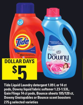 Tide Liquid Laundry Detergent - 1.09 L or 14 Ct PODS - Downy Liquid Fabric Softener - 1.23-1.53l - Gain Flings - 14 Ct PODS - Bounce Sheets 105/120 Ct - Downy Unstopables Or Bounce Scent Boosters - 275 g