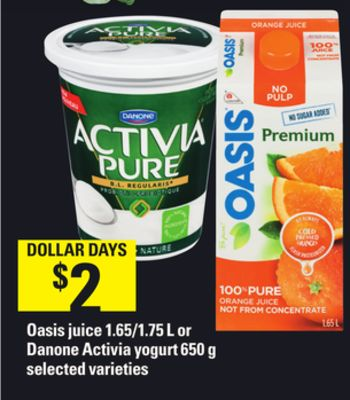 Oasis Juice - 1.65/1.75 L Or Danone Activia Yogurt - 650 G