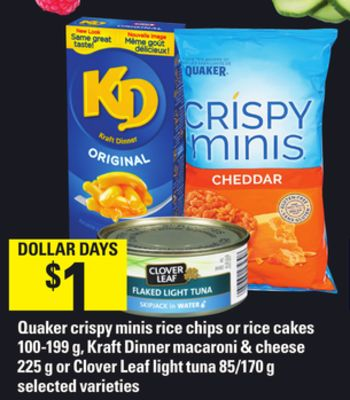 Quaker Crispy Minis Rice Chips Or Rice Cakes - 100-199 g - Kraft Dinner Macaroni & Cheese - 225 g or Clover Leaf Light Tuna - 85/170 g